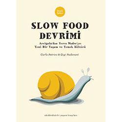 Slow Food Devrimi (Carlo Petrini-Gigi Padovani, Sinek Sekiz)