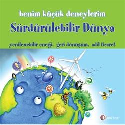 Benim Küçük Deneylerim: Sürdürülebilir Dünya (ODTÜ)