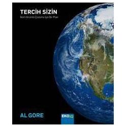 Tercih Sizin  - Yetişkin Okurlar İçin (Al Gore)