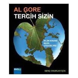 Tercih Sizin - Genç Okurlar İçin  Al Gore