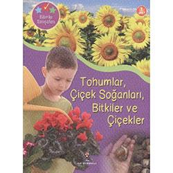 Tohumlar, Çiçek Soğanları, Bitkiler ve Çiçekler (7+ Yaş) (TÜBİTAK)