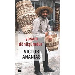 Yaşam Dönüşümdür  Victor Ananias