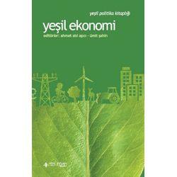 Yeşil Ekonomi (Ahmet Atıl Aşıcı & Ümit Şahin, Yeni İnsan Yayınevi)