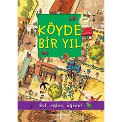 Köyde Bir Yıl (Bul, Eğlen, Öğren) (İş Bankası Yayınları, Olivia Brookes)