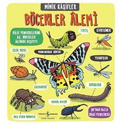 Minik Kaşifler Böcekler Alemi (İş Bankası Yayınları)