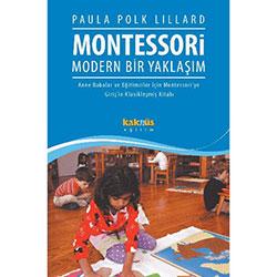 Montessori - Modern Bir Yaklaşım (Paula Polk Lillard)