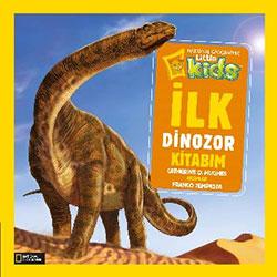 National Geographic Kids - İlk Dinozor Kitabım (Catherine D. Hughes)