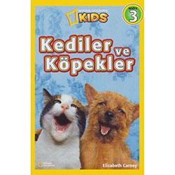 National Geographic Kids - Kediler ve Köpekler (Elizabeth Carney)
