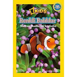 National Geographic Kids - Renkli Balıklar Mercan Resimlerini Keşfedin (Susan B.Neuman)