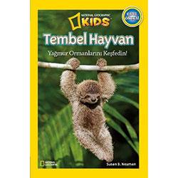 National Geographic Kids - Tembel Hayvan Yağmur Ormanlarını Keşfedin (Susan B.Neuman)
