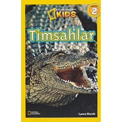National Geographic Kids - Timsahlar (Laura Marsh)