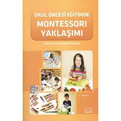 Okul Öncesi Eğitimde Montessori Yaklaşımı (Emel Çakıroğlu Wilbrandt)