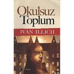 Okulsuz Toplum (Ivan Illich)