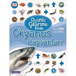 Okyanus Hayvanları Oyunlu Çıkartma Kitabı (Pearson)