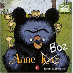 Organik Kitap: Anne Boz  Ryan T  Higgins  Beyaz Balina Yayınları