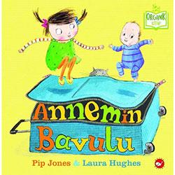 Organik Kitap: Annemin Bavulu (Pip Jones & Laura Hughes, Beyaz Balina Yayınları)