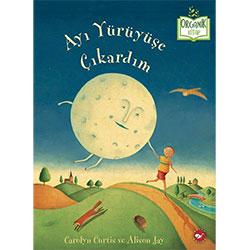 Organik Kitap: Ayı Yürüyüşe Çıkardım (C. Curtis & A. Jay, Beyaz Balina Yayınları)