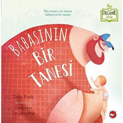 Organik Kitap: Babasının Bir Tanesi  Zack Bush  Beyaz Balina Yayınları