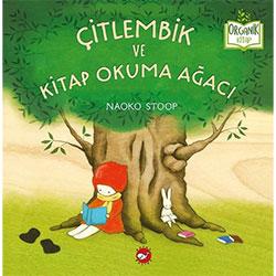 Organik Kitap: Çitlembik ve Kitap Okuma Ağacı (Naoko Stoop, Beyaz Balina Yayınları)