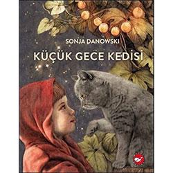 Organik Kitap: Küçük Gece Kedisi (Sonja Danowski, Beyaz Balina Yayınları)