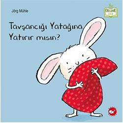 Organik Kitap: Tavşancığı Yatağına Yatırır mısın?  Jörg Mühle  Beyaz Balina Yayınları