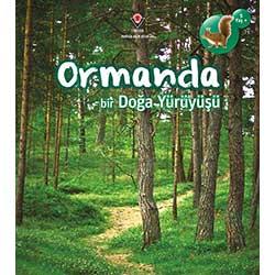 Ormanda Bir Doğa Yürüyüşü (5+ Yaş, Tübitak Yayınları)