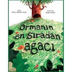 Ormanın En Sıradan Ağacı (Erdem Çocuk, Hatice Özdemir Tülün)