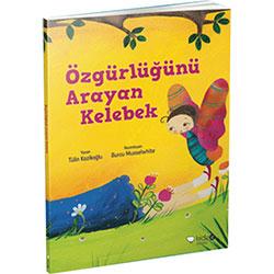 Özgürlüğünü Arayan Kelebek (Tülin Kozikoğlu, Redhouse Kidz Yayınları)