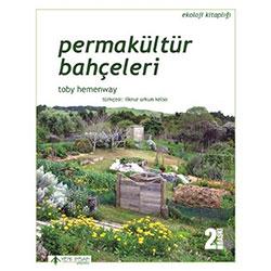 Permakültür Bahçeleri (Toby Hemenway)