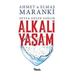 Suyla Gelen Sağlık - Alkali Yaşam (Ahmet Maranki, Elmas Maranki)