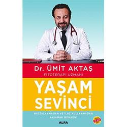 Yaşam Sevinci  Dr  Ümit Aktaş