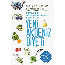 Yeni Akdeniz Diyeti  Metin Özata & Atilla Bektaş  Hayy Kitap
