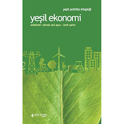 Yeşil Ekonomi Küçülmek Güzeldir (D. Zhang, F. Fabrice, G. Kallis, J. Bergh, R. Weiler, R. Hueting)